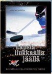 Lapsia liukkaalla jäällä, Mika Wickström
