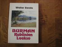 Burman rubiinien laakso, Walter Eerola