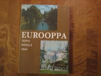 Eurooppa, Teppo Mäkelä