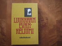Luukkaan evankeliumi selkeäkielisenä, Lauri Paunu (toim.)
