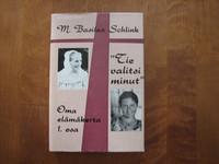Tie valitsi minut, M. Basilea Schlink