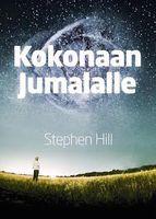 Kokonaan Jumalalle, Stephen Hill