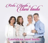 Laulakaa uusi laulu, Risto Huvila & Uusi laulu