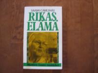 Rikas elämä, Saara Carlsnäs
