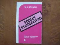 Vieras evankeliumi, W.J. Schnell