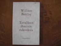 Tavallisen ihmisen rukouksia, William Barclay