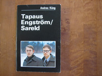 Tapaus Engström / Sareld, Andres Kung