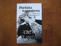 Portista vapauteen, Juhani Happonen (toim.), o