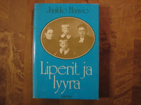 Liperit ja lyyra, Jaakko Haavio