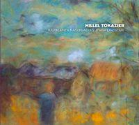 Juutalainen maisemani, my jewish landscape, Hillel Tokazier