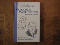 Valoon ja vastuuseen, Ylva Eggehorn
