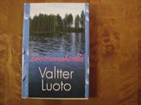 Luottamuksella, Valtter Luoto