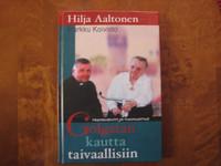Golgatan kautta taivaallisiin, Hilja Aaltonen, Markku Koivisto