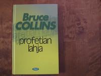 Profetian lahja, Bruce Collins