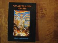 Nasaretilaisen haaste, Matti Kankaanniemi