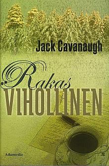 Rakas vihollinen, Jack Cavanaugh