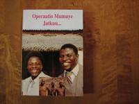 Operaatio Mumuye jatkuu, Vanhaparta