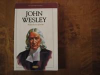 John Wesley, Pyhityksen apostoli, Sam Wellman