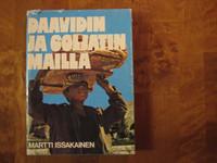 Daavidin ja Goljatin mailla, Martti Issakainen