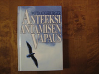 Anteeksiantamisen vapaus, David Augsburger