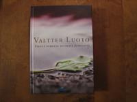 Pientä puhetta suuresta Jumalasta, Valtter Luoto