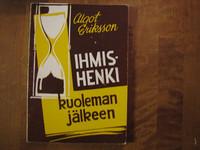 Ihmishenki kuoleman jälkeen, Algot Eriksson