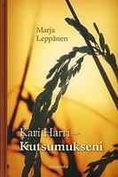 Kari Harri, kutsumukseni, Marja Leppänen