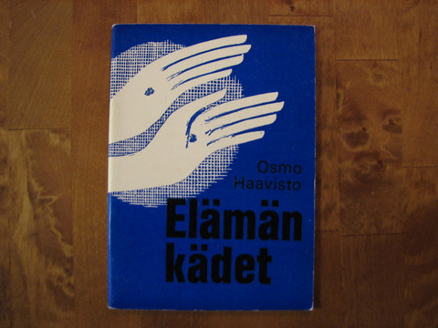 Elämän kädet, Osmo Haavisto