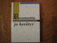 Raamattu ja herätys, Reijo Huuskonen (toim.)