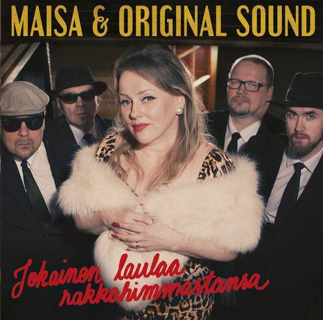 Jokainen laulaa rakkahimmastansa, Maisa & Original sound