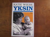 Yksin, Katie Wiebe