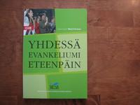 Yhdessä evankeliumi eteenpäin, Maarit Eronen (toim.)