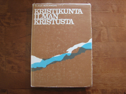 Kristikunta ilman Kristusta, Klaus Bockmuhl