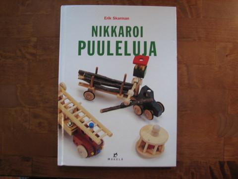 Nikkaroi puuleluja, Erik Skarman