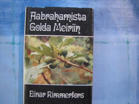 Aabrahamista Golda Meiriin, Einar Rimmerfors, 2