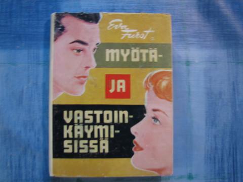Myötä- ja vastoinkäymisissä, Eva Furst