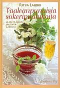 Vaaleanpunaisia sokeripuolukoita ja muita sukuni säilöntäaarteita, Ritva Laijoki