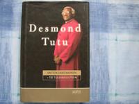 Anteeksiantaminen, tie tulevaisuuteen, Desmond Tutu