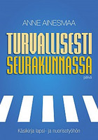 Turvallisesti seurakunnassa, Anne Ainesmaa,o