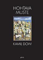 Hohtava muste, Kamil Dow,o