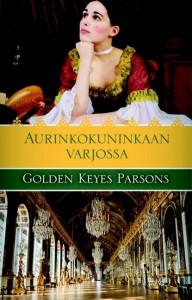 Aurinkokuninkaan varjossa, Golden Keyes Parsons,o
