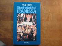 Silminnäkijänä Iranissa, Paul Hunt