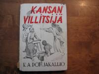 Kansanvillitsijä, K.A. Pohjakallio