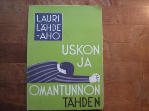 Uskon ja omantunnon tähden, Lauri Lähdeaho