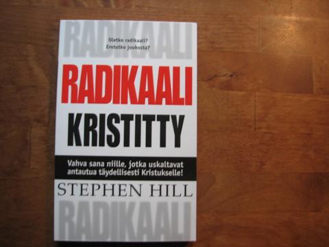 Radikaali kristitty, Stephen Hill