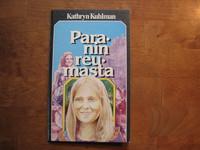 Paranin reumasta, Kathryn Kuhlman