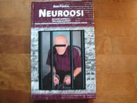 Neuroosi, Eero Pokela
