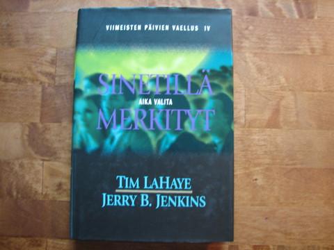 Sinetillä merkityt, aika valita, Tim LaHaye, Jerry B. Jenkins