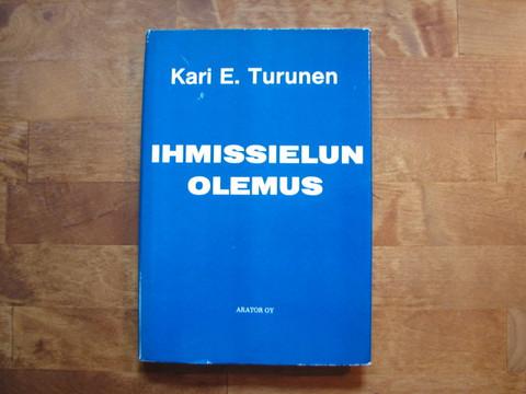 Ihmissielun olemus, Kari E. Turunen