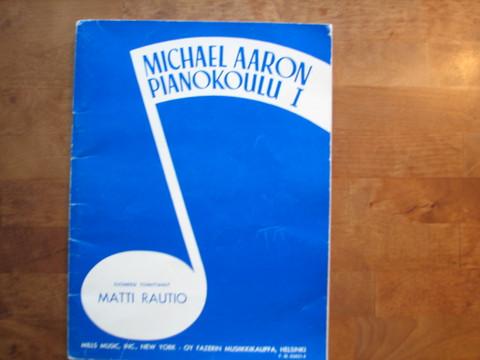 Michael Aaronin pianokoulu I, Matti Rautio (toim.)